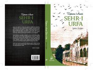 """""""Ruhumun Masalı Şehr-i Urfa"""" Kitabı Çıktı"""