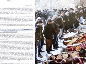 Roboski katliamında 'istihbarat önemli rol oynadı'