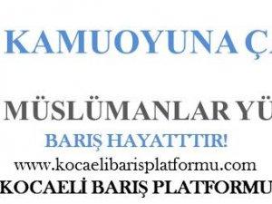 KOCAELİ BARIŞ PLATFORMUNDAN İSLAMÎ KAMUOYUNA ÇAĞRI!