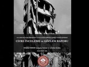 MAZLUMDER: Cizre'de En Az 203 Kişi Öldürüldü