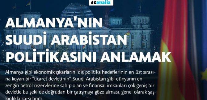 Almanya'nın Suudi Arabistan politikasını anlamak/analiz