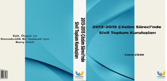 Barış Vakfı'nın Çözüm Süreci'nde STK'ların rolü raporu