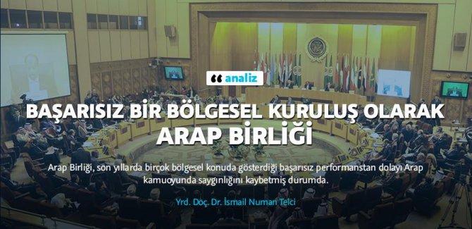 Başarısız bir bölgesel kuruluş olarak Arap Birliği/Analiz