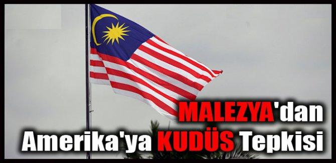 MALEZYA'dan Amerika'ya KUDÜS Tepkisi