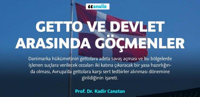 Getto ve devlet arasında göçmenler / ANALİZ