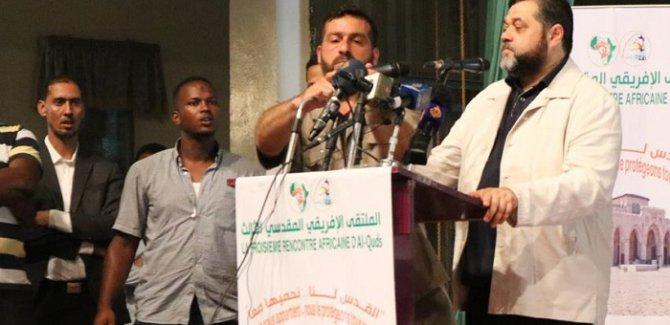 Hamas Afrikalılara: Sömürgecilere direndiniz; İsrail'le de direnin
