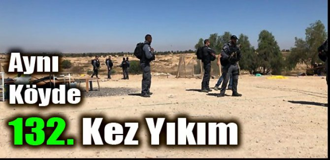 ARAKİB Köyünde 132. Kez YIKIM