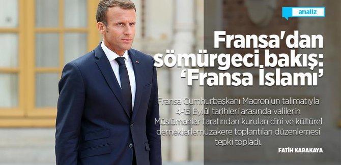 Fransa'dan sömürgeci bakış: 'Fransa İslamı' tartışmaları/Analiz