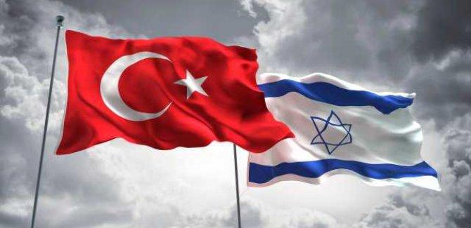 İsrail ve Türkiye Gizli Görüşmeler Yapıyor