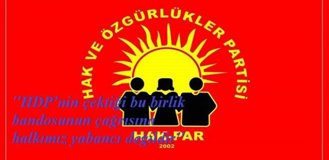''HDP'nin birlik bandosunun çağrısına halkımız yabancı değildir''