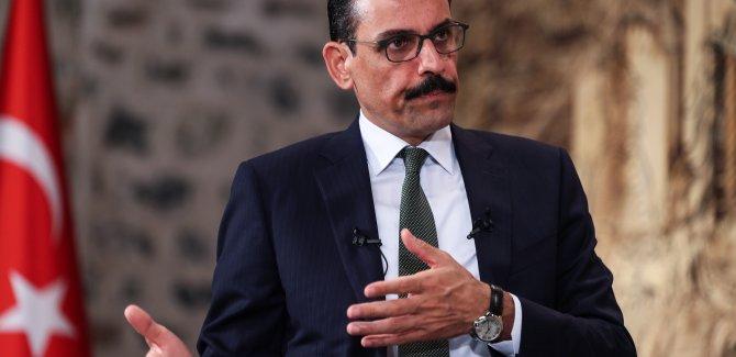 Kalın, Serrac'ın istifa kararını değerlendirdi: Libya ile anlaşmalar etkilenmez