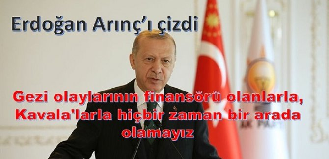 Erdoğan: Gezi olaylarının finansörü olanlarla, Kavala'larla hiçbir zaman bir arada olamayız