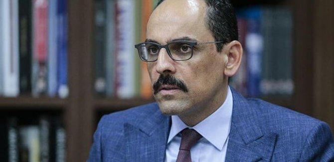 Kalın: Ermenistan'daki darbe girişimini kınıyoruz