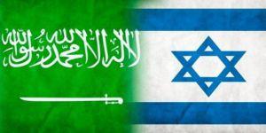 İsrail ile Suudi Arabistan Kol Kola