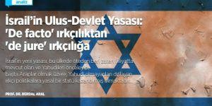 İsrail'in Ulus-Devlet Yasası: 'De facto' ırkçılıktan 'de jure' ırkçılığa
