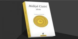 Melayê Cizîrî'nin divanı Türkçeye çevrildi