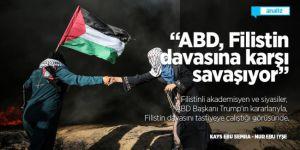 'ABD, Filistin davasına karşı savaşıyor'/Analiz