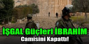 İŞGAL Güçleri İBRAHİM Camisini Kapattı!
