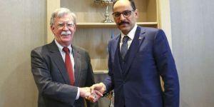 Kalın ve Bolton'dan Suriye görüşmesi