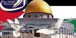Öze Dönüş'ten Kudüs Açıklaması
