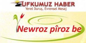 Newroz pîroz be/UFKUMUZ HABER EDİTÖRYA